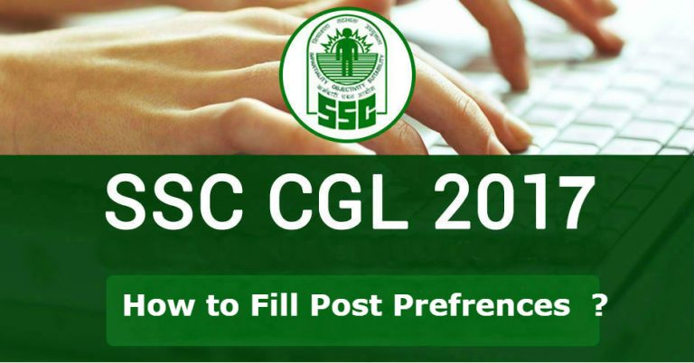 How to Fill Post Preference in SSC CGL 2017 ssc cgl 2017 post prefrences 768x402
