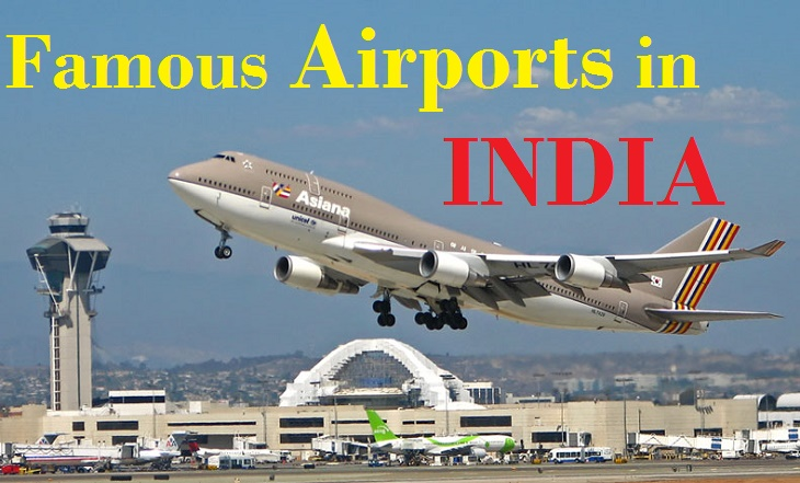 List of Domestic & International Airports In India