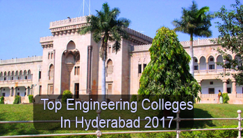 Top Engineering Colleges in Hyderabad, Best Engineering Institutes in Hyderabad