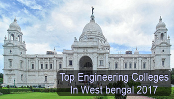 Top Engineering College in WEST BENGAL – List of Top 10 Best Engineering College in Bengal