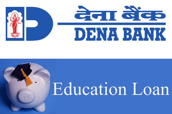 Dena Bank Education Loan