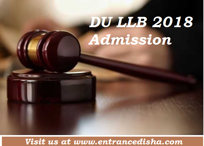 DU LLB 2018 : Delhi University LLB Entrance Examination
