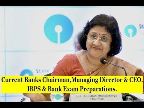 CEOs, MDs & Heads of Indian Banks 2017