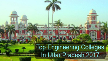 List of Engineering Colleges in Uttar Pradesh Approved by AICTE