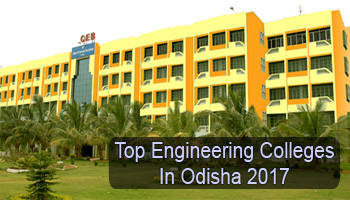 Top BE/B.Tech Colleges In Odisha - List of Top 50 Best Engineering College in Odisha