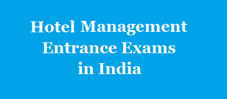 Top Hotel Management Entrance Exams in India