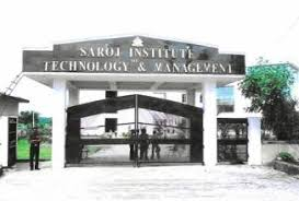 Saroj Institute of Technology and Management (SITM)