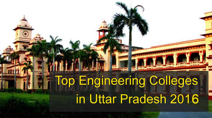 Top Engineering Colleges in Uttar Pradesh,