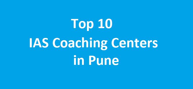 Top 10 UPSC/ IAS Coaching centers in Pune