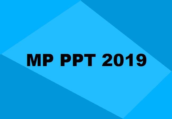 Mp Ppt 2019 Exam Dates Application Form Syllabus Pattern