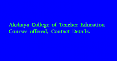 Akshaya College of Teacher Education